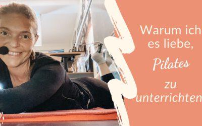 Warum ich es liebe, Pilates zu unterrichten
