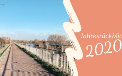 Jahresrückblick 2020: UMBRUCH und AUFBRUCH in NEUES