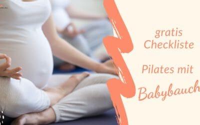 fitundbabybauch – Checkliste PILATES in und nach der Schwangerschaft
