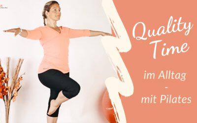 Quality Time im Alltag – mit Pilates