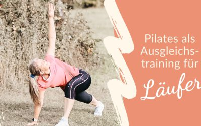 Pilates als Ausgleichstraining für Läufer