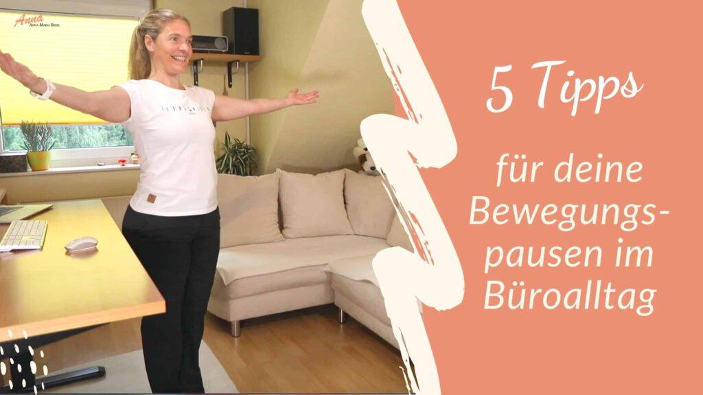 Blogbanner 5 Tipps für deine Bewegungspausen im Büroalltag