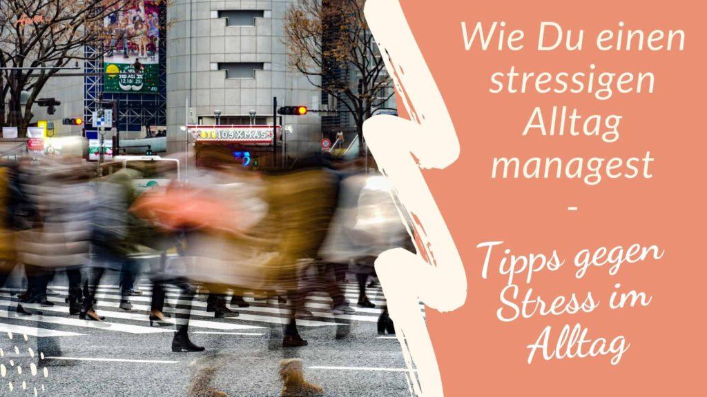 Blogbanner Tipps gegen Stress im Alltag
