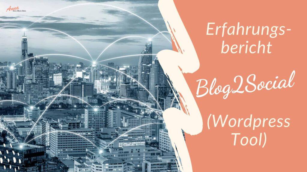 Blogbanner Blog2Social Erfahrungen